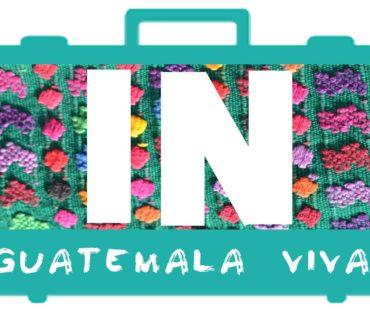 IN GUATEMALA VIVA